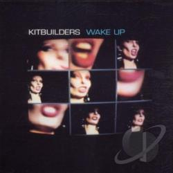 Kitbuilders - Wake Up CD Cover Art