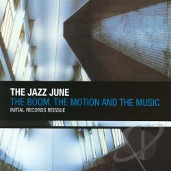 Jazz June - Boom The Motion The Music CD Cover Art