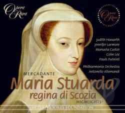 Custer / Howarth / Larmone / Lee / Mercadante - Mercadante: Maria Stuarda CD Cover Art