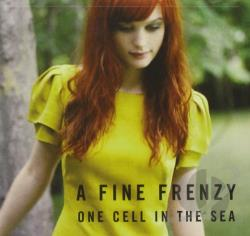 Fine Frenzy - One Cell in the Sea CD Cover Art