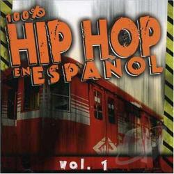 100% Hip Hop en Espanol CD Cover Art