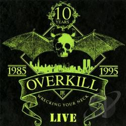 Overkill - Wrecking Your Neck CD Cover Art