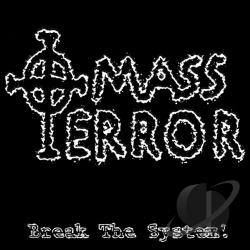 Mass Terror - Break the System! CD Cover Art