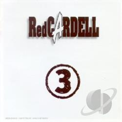 Red Cardell - 3 CD Cover Art