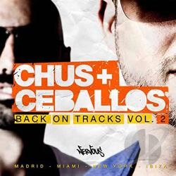 Chus & Ceballos - Back on Tracks, Vol. 2 CD Cover Art