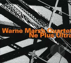 Marsh, Warne - Ne Plus Ultra CD Cover Art