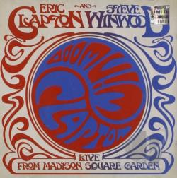Clapton, Eric / Winwood, Steve - Live from Madison Square Garden CD Cover Art