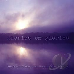 Dessoff Choirs - Glories On Glories CD Cover Art
