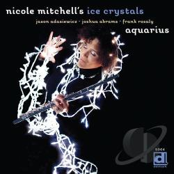 Mitchell, Nicole / Nicole Mitchell's Ice Crystal - Aquarius CD Cover Art