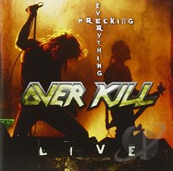 Overkill - Wrecking Everything: Live CD Cover Art