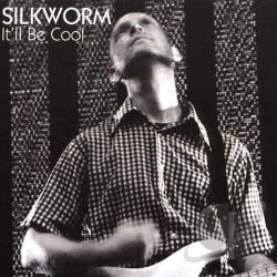 Silkworm - It'll Be Cool CD Cover Art