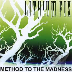 Lithium Fix - Method To The Madness CD Cover Art