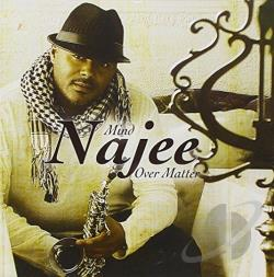 Najee - Mind Over Matter CD Cover Art