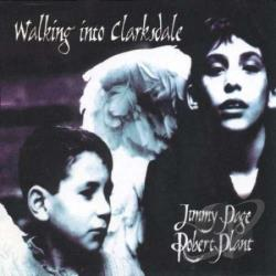 Page, Jimmy / Plant, Robert - Walking Into Clarksdale CD Cover Art