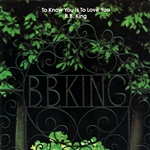 King, B.B. - To Know You Is to Love You CD Cover Art