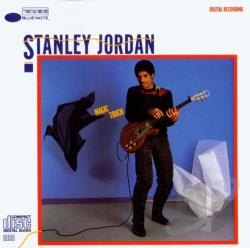 Stanley Jordan - Magic Touch ★ Standards Volume 1 ★ Flying Home