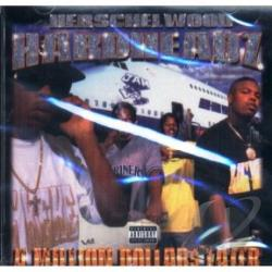 Herschelwood Hardheadz - A Million Dollars Later CD Cover Art