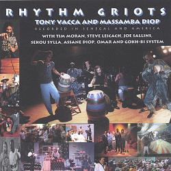 Tony Vacca and Massamba Diop - Rhythm Griots CD Cover Art