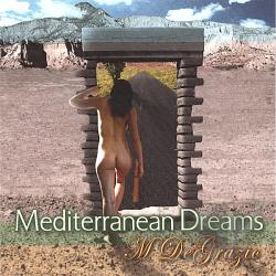 Degrazio, Michael - Mediterranean Dreams CD Cover Art