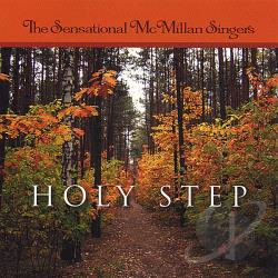 Sensational Mcmillan Singers - Holy Step CD Cover Art