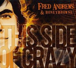 Andrews, Fred / Honeybrowne - This Side of Crazy CD Cover Art