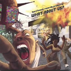 Hard Knock Records / Various Artists - What About Us? CD Cover Art