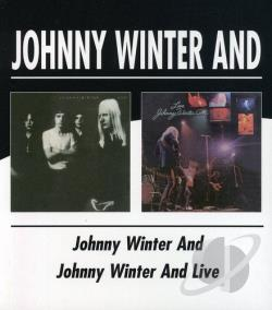 Johnny Winter And / Winter, Johnny - Johnny Winter And/Live Johnny Winter And CD Cover Art