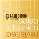 Gran Combo De Puerto Rico, El - Salsa Classics Revisited CD Cover Art