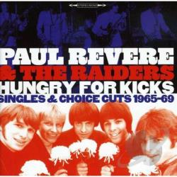 Revere, Paul & The Raiders - Hungry for Kicks: Singles & Choice Cuts 1965-69 CD Cover Art