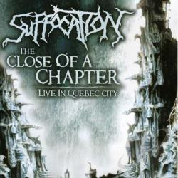 Suffocation - Close Of Chapter: Live In Quebec City CD Cover Art