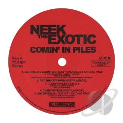 Neek The Exotic - Comin in Piles LP Cover Art