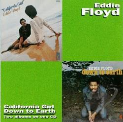 Floyd, Eddie - California Girl/Down To Earth CD Cover Art