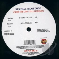 RBX / Snoop Dogg - Cross the Line/Tell It! LP Cover Art