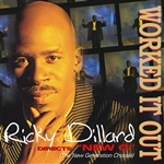 Dillard, Ricky / New G / Ricky Dillard & New Generation - Worked It Out CD Cover Art