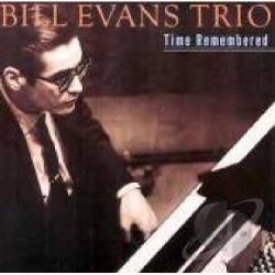 Evans, Bill / Evans, Bill (Trio) - Time Remembered CD Cover Art