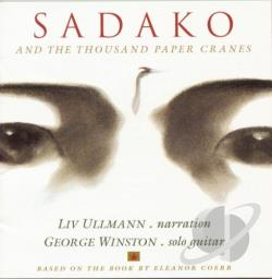 Ullmann, Liv - Sadako And The Thousand Paper Cranes CD Cover Art