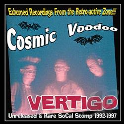Cosmic Voodoo - Vertigo CD Cover Art