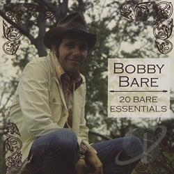 Bare, Bobby - 20 Bare Essentials CD Cover Art