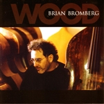 Bromberg, Brian - Wood CD Cover Art