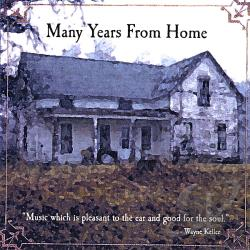 Keller, wayne / Rich Mazzarella - Many Years From Home CD Cover Art