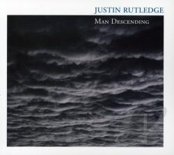Rutledge, Justin - Man Descending CD Cover Art