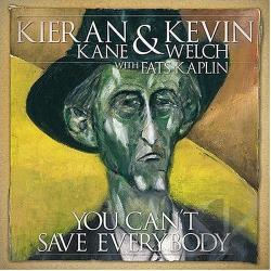 Kane, Kieran - You Can't Save Everybody CD Cover Art