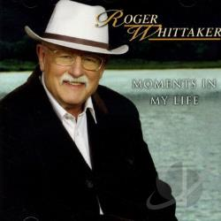 Whittaker, Roger - Moments In My Life CD Cover Art