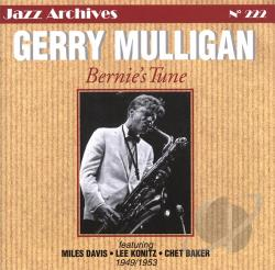 Mulligan, Gerry - Bernie's Tune 1949-1953 CD Cover Art