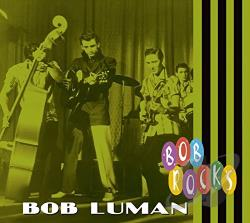 Luman, Bob - Bob Rocks CD Cover Art