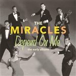 Miracles - Depend on Me: The Early Albums CD Cover Art