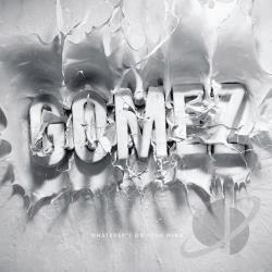 Gomez - Whatever's On Your Mind CD Cover Art