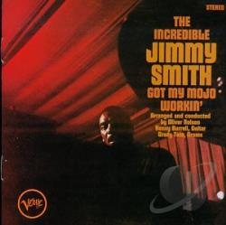 Smith, Jimmy - Got My Mojo Workin'/Hoochie Cooche Man CD Cover Art