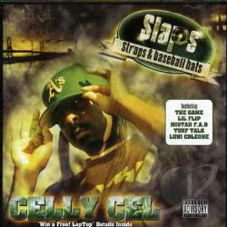 Celly Cel - Slaps, Straps and Baseball Hats CD Cover Art