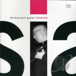 Brian Lynch Quartet / Lynch, Brian - Fuschia/Red CD Cover Art